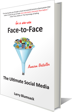 Face to Face, The Ultimate Social Media, by Larry Blumsack